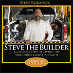 "Steve the Builder on ""The Meaning of Work"""