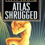 Acton Institute: Atlas Shrugged – See the Movie, Skip the Book [VIDEO]