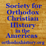Society for Orthodox Christian Church History Announces New Journal