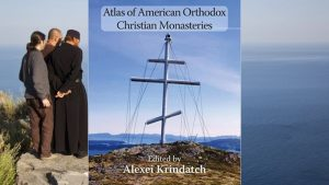 Atlas of American Orthodox Christian Monasteries